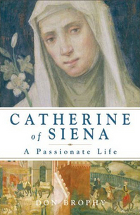 Catherine of Siena A Passionate Life.jpg