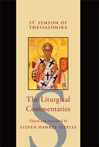 Liturgical Commentaries of St Symeon Steven Hawkes Teeples.jpg