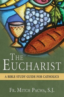 Pacwa The Eucharist.jpg