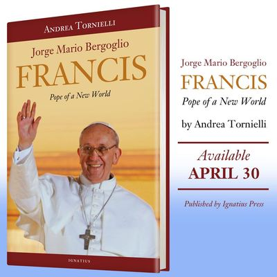 Tornielli Francis Pope of a New World.jpg